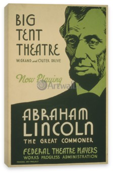 Кино, Abraham Lincoln The Great Commoner, Big Tent Theater