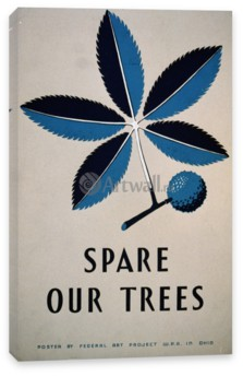 Works Progress Administration (USA), Spare Our Trees Vintage Printable Poster