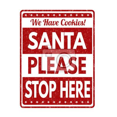 Постер-картина Смешные таблички Санта-пожалуйста, остановитесь здесь знак или штампСмешные таблички<br>Постер на холсте или бумаге. Любого нужного вам размера. В раме или без. Подвес в комплекте. Трехслойная надежная упаковка. Доставим в любую точку России. Вам осталось только повесить картину на стену!<br>