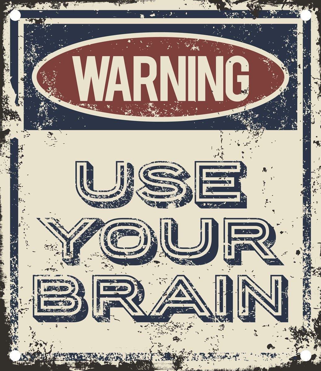 Постер-картина Смешные таблички Используйте свой мозг предупреждающий знакСмешные таблички<br>Постер на холсте или бумаге. Любого нужного вам размера. В раме или без. Подвес в комплекте. Трехслойная надежная упаковка. Доставим в любую точку России. Вам осталось только повесить картину на стену!<br>