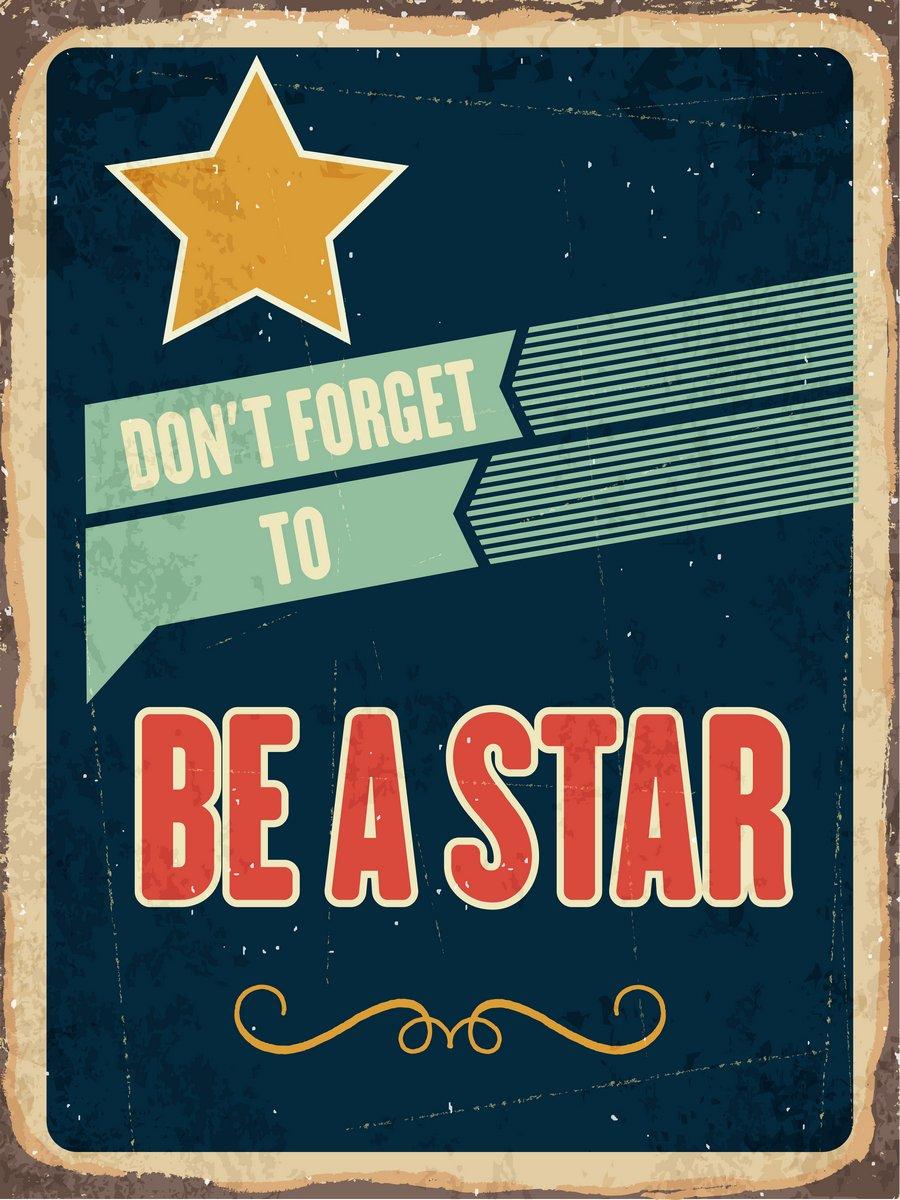 Постер-картина Мотивационный плакат Ретро металлический знак будь звездойМотивационный плакат<br>Постер на холсте или бумаге. Любого нужного вам размера. В раме или без. Подвес в комплекте. Трехслойная надежная упаковка. Доставим в любую точку России. Вам осталось только повесить картину на стену!<br>