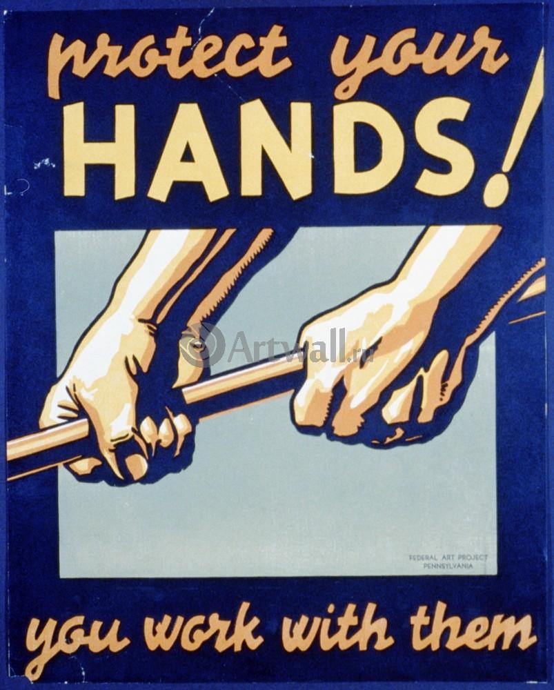 Плакат Плакат 20 века Защитите ваши руки!, 20x25 см, на бумагеИскусство<br>Постер на холсте или бумаге. Любого нужного вам размера. В раме или без. Подвес в комплекте. Трехслойная надежная упаковка. Доставим в любую точку России. Вам осталось только повесить картину на стену!<br>