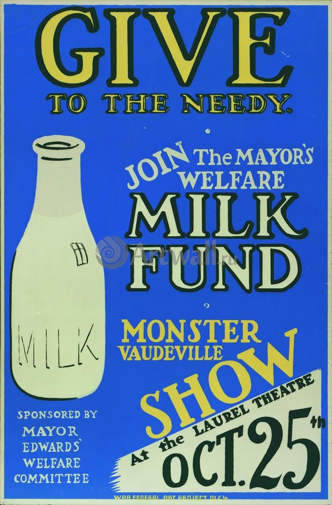 Плакат Плакат 20 века Give to the Needy, The Mayors Welfare Milk Fund, Monster Vaudeville Show, 20x30 см, на бумагеКино<br>Постер на холсте или бумаге. Любого нужного вам размера. В раме или без. Подвес в комплекте. Трехслойная надежная упаковка. Доставим в любую точку России. Вам осталось только повесить картину на стену!<br>