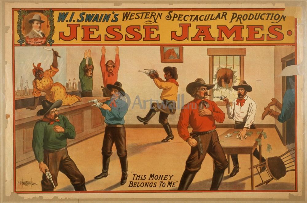 Плакат Плакат 20 века Jesse James, WI Swains Western Spectacular Production, 30x20 см, на бумагеКино<br>Постер на холсте или бумаге. Любого нужного вам размера. В раме или без. Подвес в комплекте. Трехслойная надежная упаковка. Доставим в любую точку России. Вам осталось только повесить картину на стену!<br>