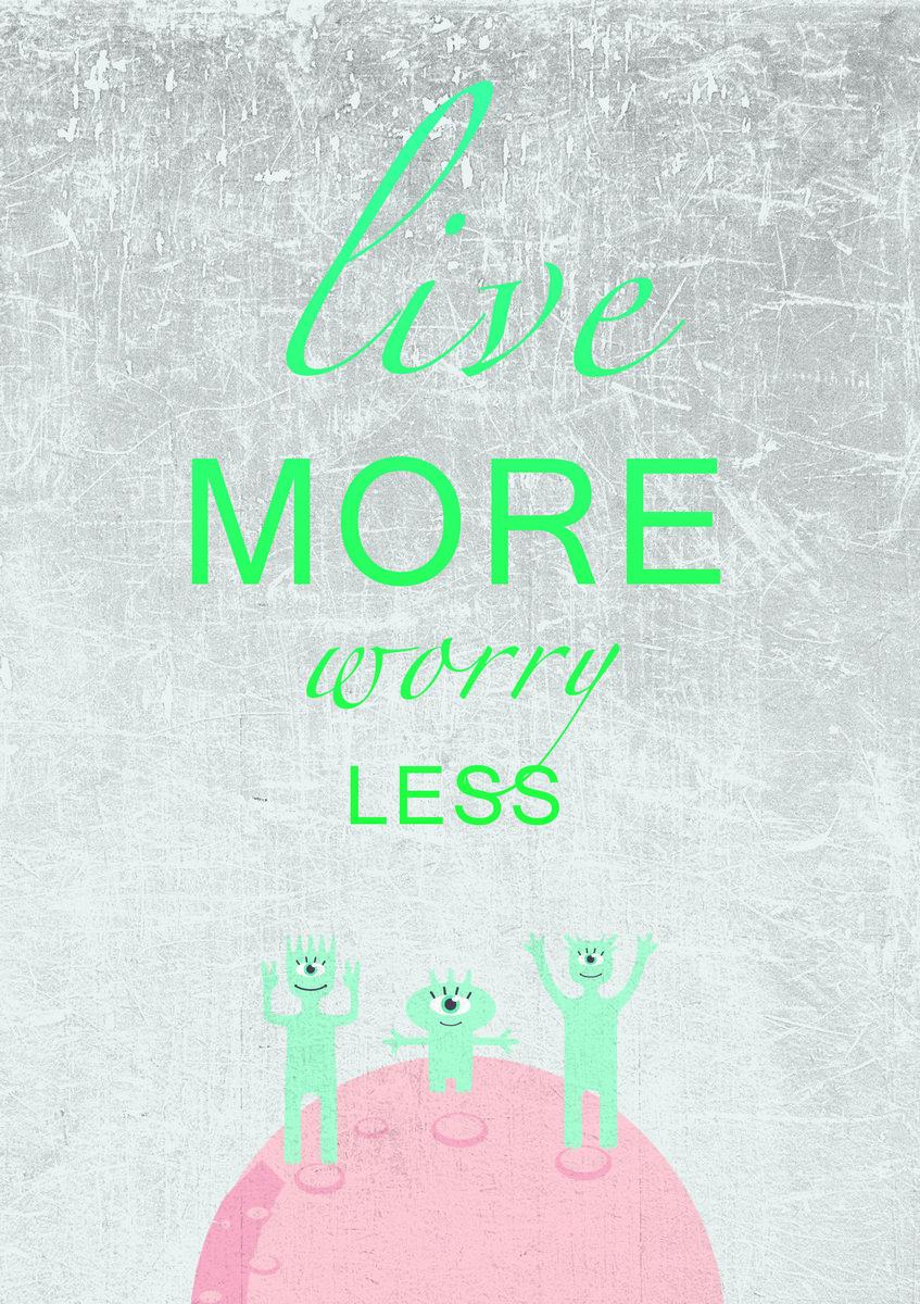 Постер-картина Мотивационный плакат Live more worry lessМотивационный плакат<br>Постер на холсте или бумаге. Любого нужного вам размера. В раме или без. Подвес в комплекте. Трехслойная надежная упаковка. Доставим в любую точку России. Вам осталось только повесить картину на стену!<br>