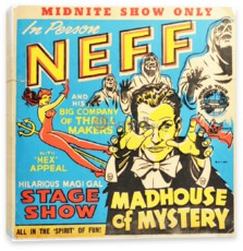 Цирк, Midnite Show, Dr. Neff, Madhouse of Mystery