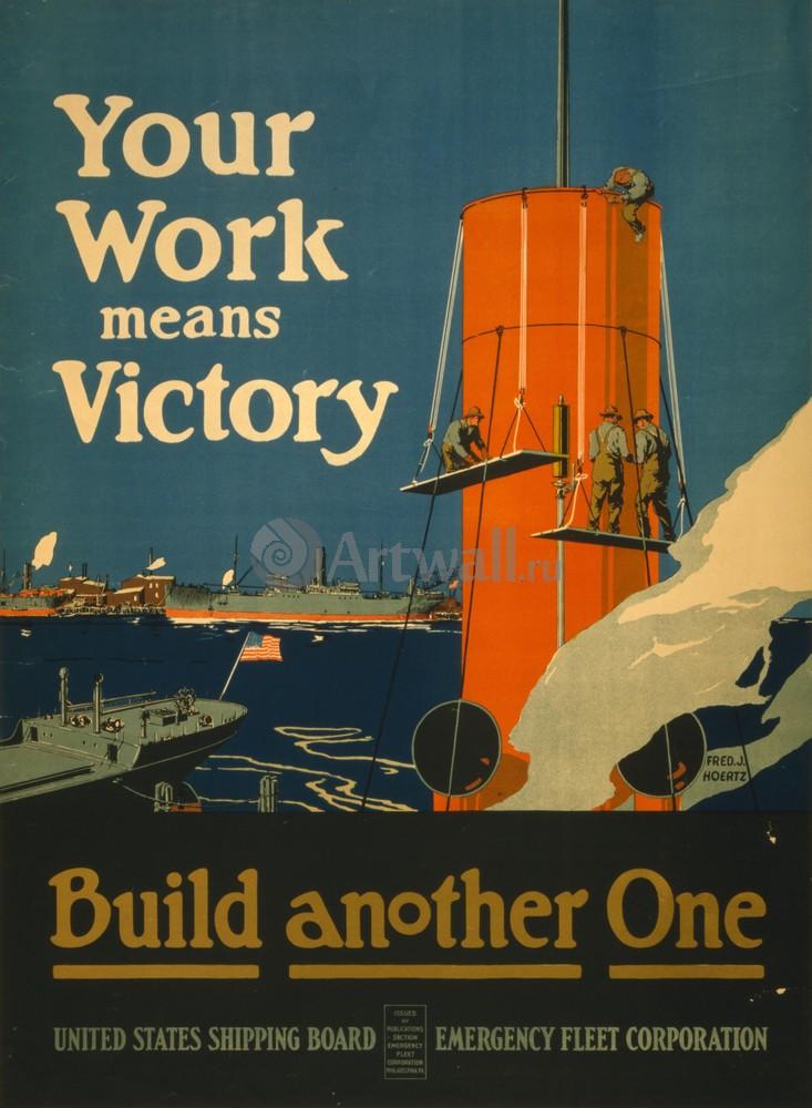 "Плакат Плакат 20 века ""Ваша Работа, построй еще один"", 20x27 см, на бумаге от Artwall"