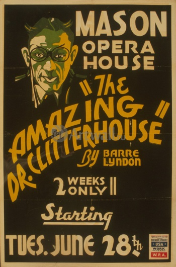 Удивительный доктор Clitterhouse, Works Progress Administration (USA)