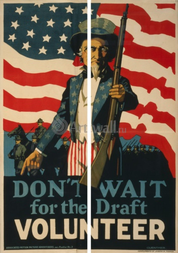 Модульное панно Don't Wait for the Draft, Volunteer, Пропаганда