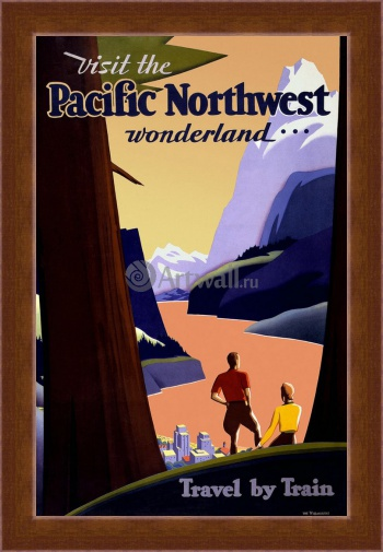 Магнитная картина Visit the Pacific Northwest Wonderland, Travel by Train, Туризм