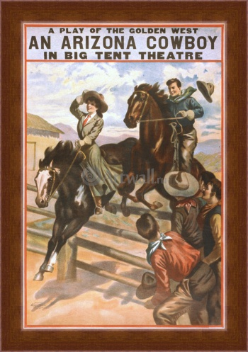 Магнитная картина An Arizona Cowboy, A Play of the Golden West, in Big Tent Theater,