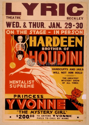 Hardeen Brother of Houdini, Mentalist Supreme, Handcuffs and Jails Will Not Hold Him,
