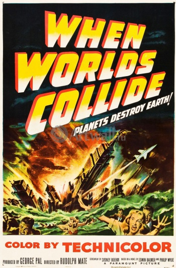 When Worlds Collide, Planets Destroy Earth!, Кино