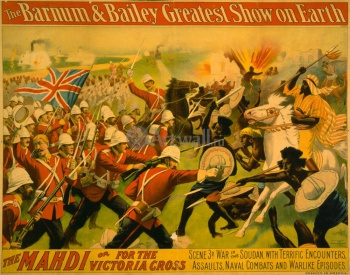 The Barnum & Bailey Greatest Show on Earth, The Mahdi or for the Victoria Cross, Цирк