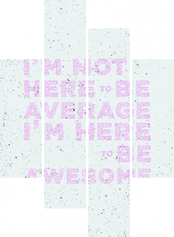 Модульное панно Im not here to be average Im here to be awesome, Мотивационный плакат